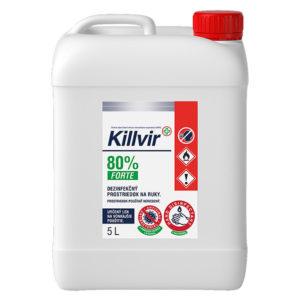 KillVir Forte (80%) 5 litrov - Univerzálny liehový dezinfekčný prostriedok ktorý nevysuší Vašu pokožku
